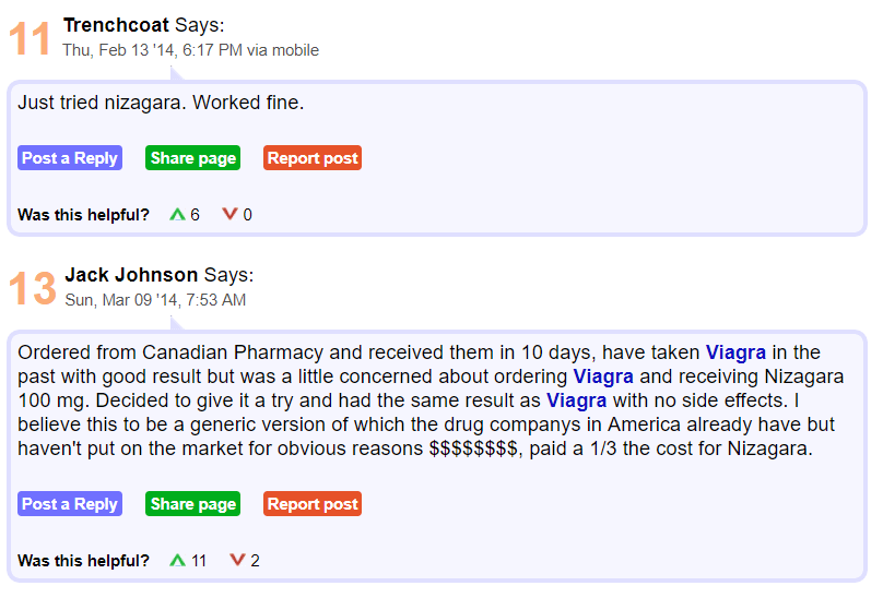 "Another review was made by Jack Johnson who said that he was initially ""concerned"" when he placed an order for Viagra and received Nizagara instead because he had only tried Viagra before and did not know how Nizagara used to work"