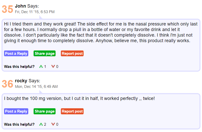 John uploaded his review on 11th December 2015 where he admitted that he had tried them and they work great!' He adds by saying that the only side effect he gets to experience is nasal pressure which lasts for a few hours